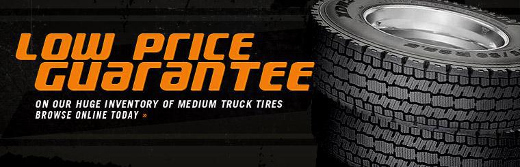 Get our Low Price Guarantee on our huge inventory of medium truck tires. Click here to view them.